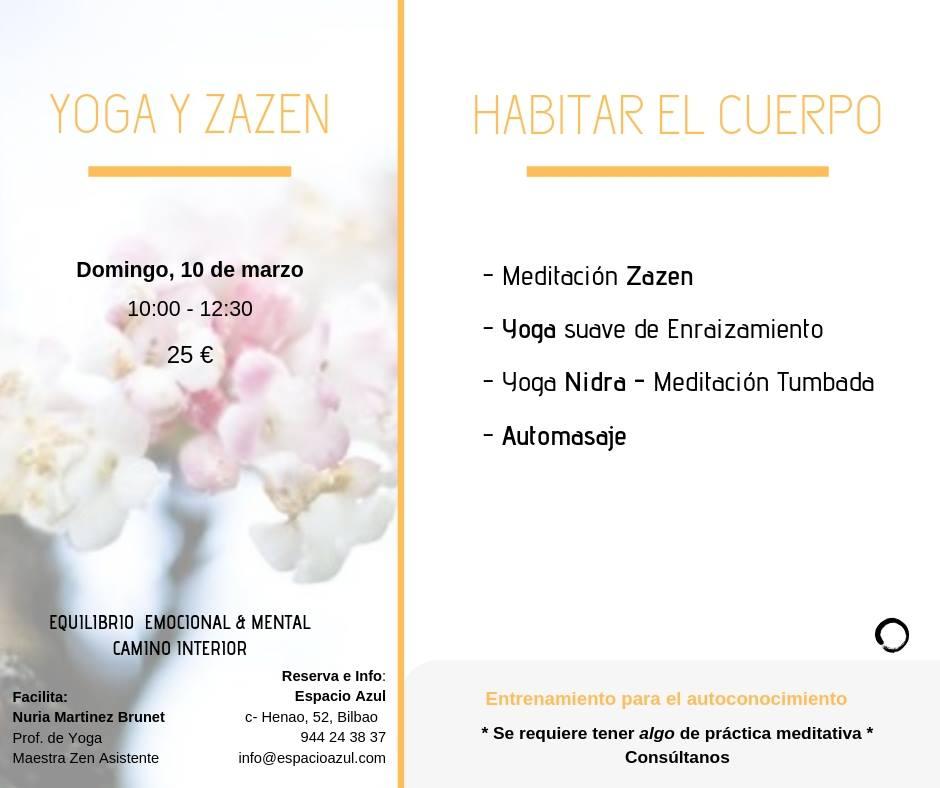 """Taller """"Habitar el Cuerpo. Zazen, Yoga Físico Suave y YogaNidra""""."""
